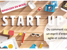Evénement Petit Déj' «Manager en mode Start UP»